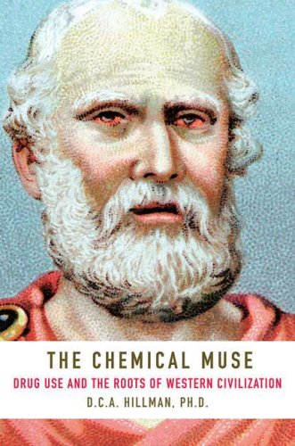 Chemical Muse Drug Use and the Roots of Western Civilization  2008 edition cover