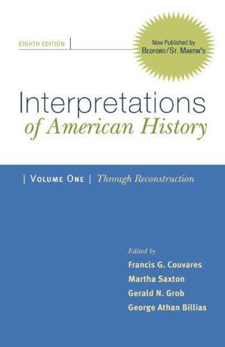 Interpretations of American History Through Reconstruction 8th 2009 edition cover