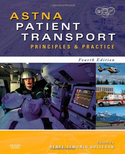 ASTNA Patient Transport Principles and Practice 4th 2010 edition cover