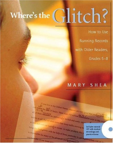 Where's the Glitch? How to Use Running Records with Older Readers, Grades 5-8  2006 edition cover