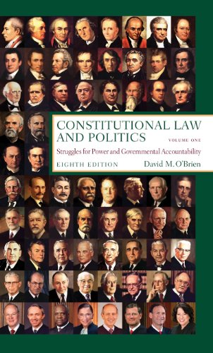 Constitutional Law and Politics Struggles for Power and Governmental Accountability 8th 2011 edition cover