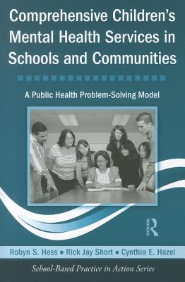 Comprehensive Children's Mental Health Services in Schools and Communities   2012 9780415804493 Front Cover
