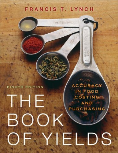 Book of Yields Accuracy in Food Costing and Purchasing 8th 2011 edition cover