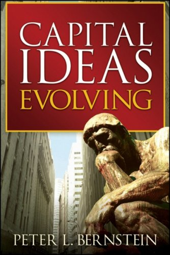 Capital Ideas Evolving   2007 9780470452493 Front Cover