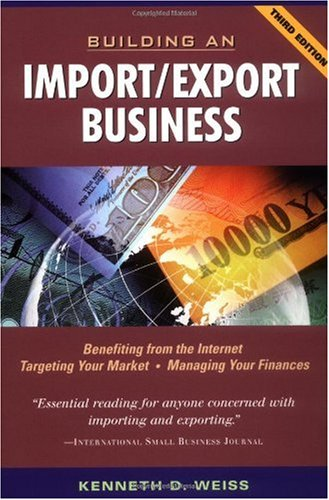 Building an Import/Export Business  3rd 2002 (Revised) 9780471202493 Front Cover