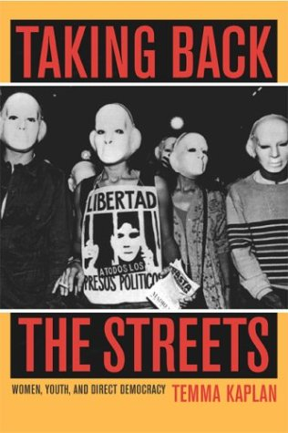 Taking Back the Streets Women, Youth, and Direct Democracy  2003 edition cover