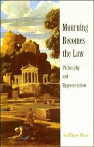 Mourning Becomes the Law Philosophy and Representation  1996 9780521578493 Front Cover