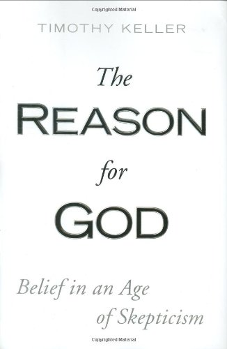 Reason for God Belief in an Age of Skepticism  2008 edition cover