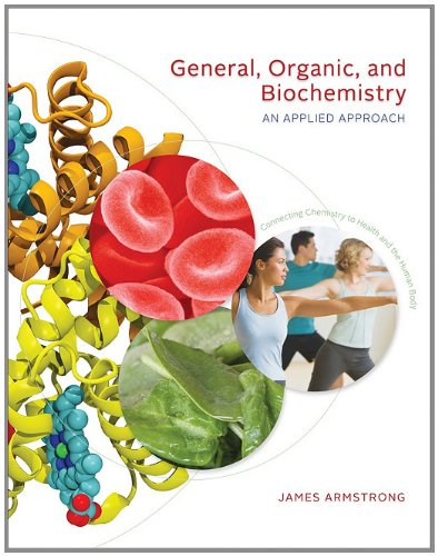 General, Organic, and Biochemistry An Applied Approach  2012 edition cover