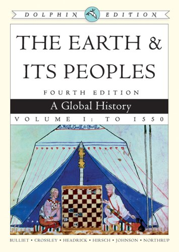 Earth and Its Peoples A Global History 4th 2009 9780547149493 Front Cover