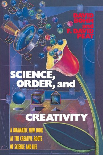 Science, Order, and Creativity A Dramatic New Look at the Creative Roots of Science and Life N/A 9780553344493 Front Cover
