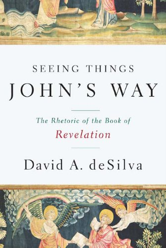 Seeing Things John's Way The Rhetoric of the Book of Revelation  2009 edition cover