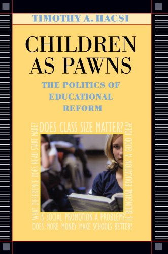 Children as Pawns The Politics of Educational Reform  2002 edition cover