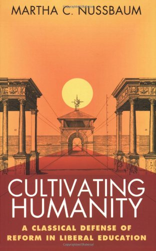 Cultivating Humanity A Classical Defense of Reform in Liberal Education  1997 edition cover
