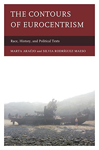 Contours of Eurocentrism Race, History, and Political Texts  2015 9780739184493 Front Cover