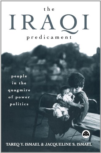 Iraqi Predicament People in the Quagmire of Power Politics  2004 9780745321493 Front Cover