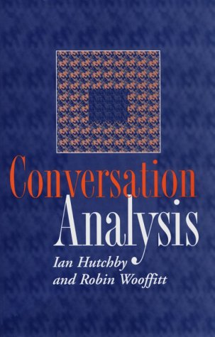 Conversation Analysis Principles, Practices and Applications  1998 9780745615493 Front Cover