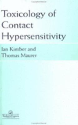 Toxicology of Contact Hypersensitivity   2002 9780748403493 Front Cover