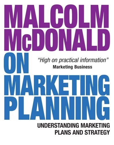 Malcolm Mcdonald on Marketing Planning Understanding Marketing Plans and Strategy  2008 9780749451493 Front Cover