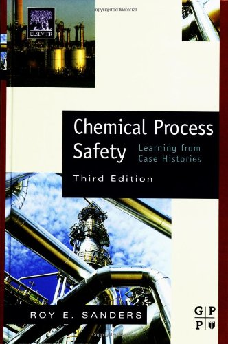 Chemical Process Safety Learning from Case Histories 3rd 2005 (Revised) edition cover