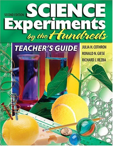 Teacher's Guide Science Experiments by the Hundreds 2nd 2004 (Revised) 9780757511493 Front Cover