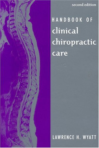 Handbook of Clinical Chiropractic Care 2nd 2005 (Revised) edition cover