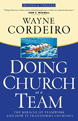 Doing Church As a Team The Miracle of Teamwork and How It Transforms Churches Revised edition cover