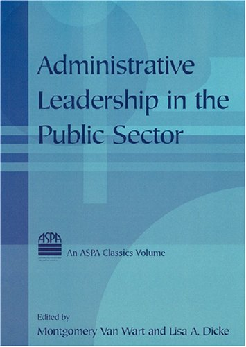 Administrative Leadership in the Public Sector   2008 edition cover