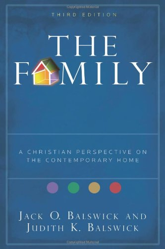 Family A Christian Perspective on the Contemporary Home 3rd 2007 edition cover