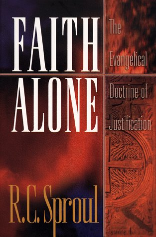 Faith Alone The Evangelical Doctrine of Justification N/A edition cover