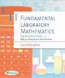 Fundamental Laboratory Mathematics Required Calculations for the Medical Laboratory Professional 2nd 2014 (Revised) edition cover