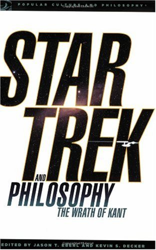 Star Trek and Philosophy The Wrath of Kant  2008 edition cover
