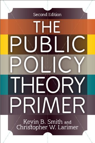 Public Policy Theory Primer  2nd 2013 edition cover