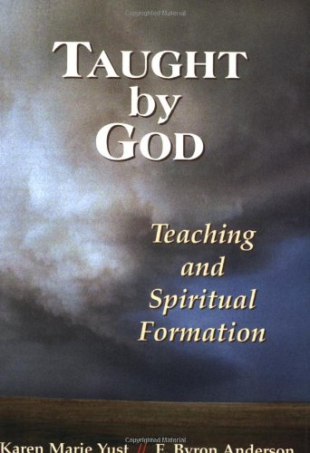 Taught by God Teaching and Spiritual Formation  2006 (Annotated) edition cover