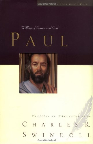 Paul A Man of Grace and Grit  2002 edition cover