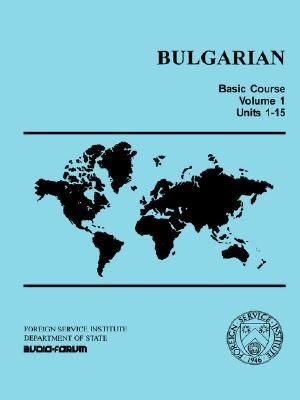 Bulgarian Basic Course N/A 9780884327493 Front Cover