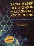 Excel-Based Decisions in Managerial Accounting  N/A 9780912503493 Front Cover