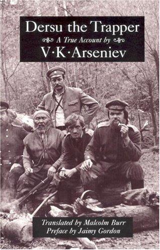 Dersu the Trapper   1996 (Reprint) edition cover