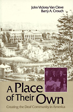 Place of Their Own Creating the Deaf Community in America N/A edition cover