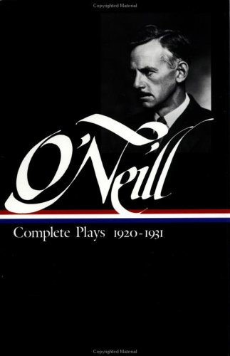 O'Neill Complete Plays, 1920-1931 N/A edition cover