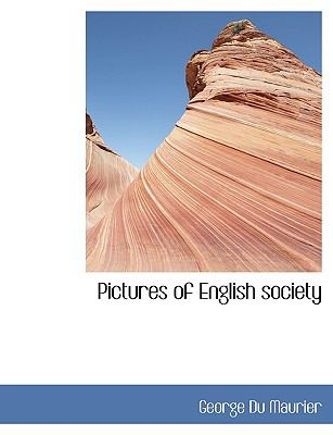 Pictures of English Society  N/A 9781115086493 Front Cover