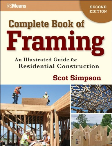 Complete Book of Framing An Illustrated Guide for Residential Construction 2nd 2011 edition cover