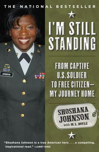 I'm Still Standing From Captive U. S. Soldier to Free Citizen - My Journey Home N/A edition cover