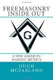 Freemasonry Inside Out A New Angle on Masonic Secrets N/A 9781490909493 Front Cover