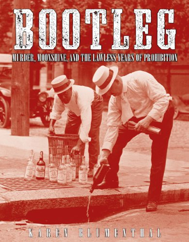 Bootleg Murder, Moonshine, and the Lawless Years of Prohibition  2011 edition cover