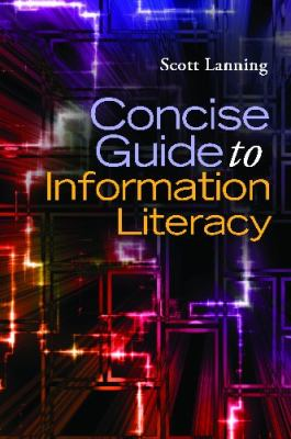 Concise Guide to Information Literacy   2012 edition cover