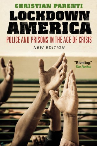 Lockdown America Police and Prisons in the Age of Crisis 2nd 1999 edition cover