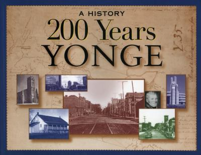 200 Years Yonge A History 2nd 1998 9781896219493 Front Cover