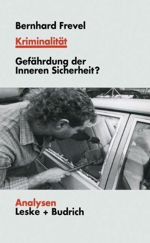 Kriminalität: Gefährdungen Der Inneren Sicherheit?  1999 edition cover