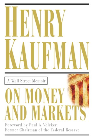 On Money and Markets A Wall Street Memoir  2000 edition cover
